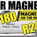 CAR MAGNETS @ R180 PER SET!!! EXPOSE YOUR BRAND!!!