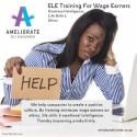 ELE Training for Wage Earners (Ethics, Life Skills & Emotional Intelligence)